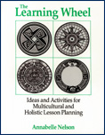 The Learning Wheel: Holistic and Multicultural Lesson Planning