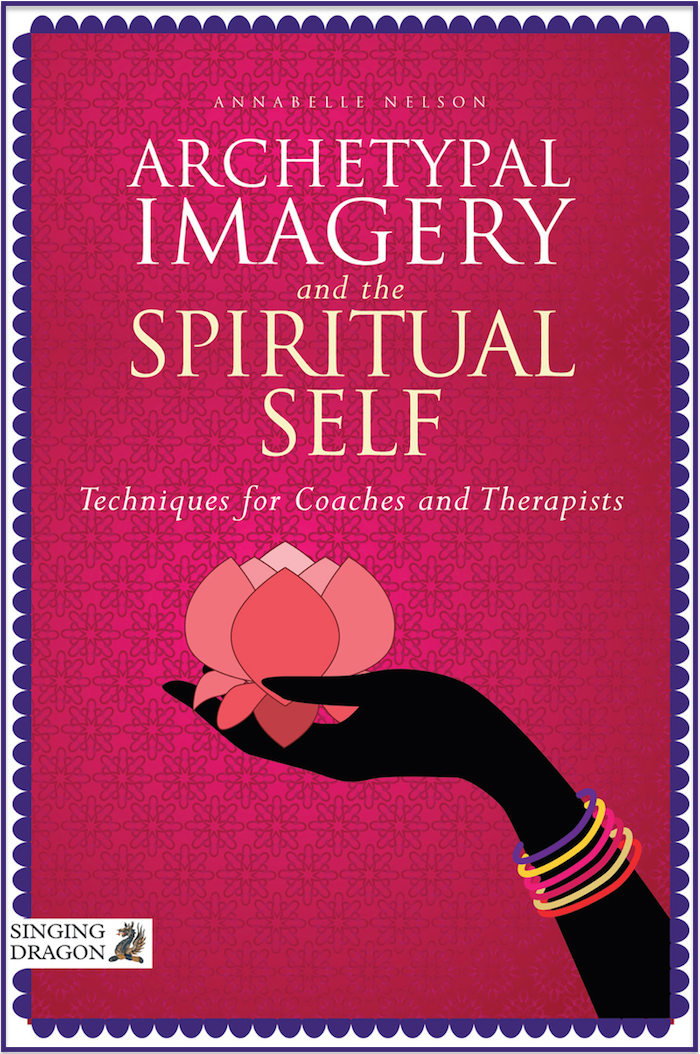 Archetypal Imagery and the Spirit Self: Techniques for Coaches and Therapists