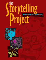 The Storytelling Project (Facilitator's and Participant's Manuals)